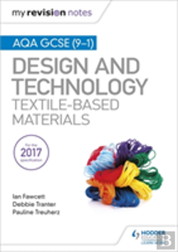 Bertrand.pt - My Revision Notes: Aqa Gcse (9-1) Design & Technology: Textile-Based Materials