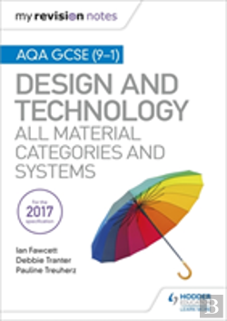 Bertrand.pt - My Revision Notes: Aqa Gcse (9-1) Design And Technology: All Material Categories And Systems