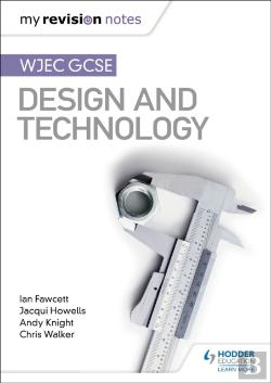Bertrand.pt - My Revision Notes: Wjec Gcse Design And Technology