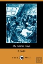 My School Days (Dodo Press)