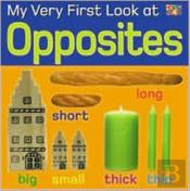 My Very First Look At Opposites