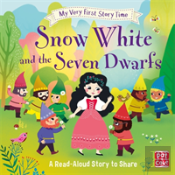 My Very First Story Time: Snow White And The Seven Dwarfs