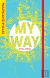 My Way Marco Polo Travel Journal (Citymap Cover)