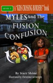 Myles And The Fusion Confusion