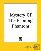 Mystery Of The Flaming Phantom