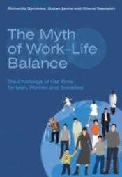 Myth Of Work-Life Balance