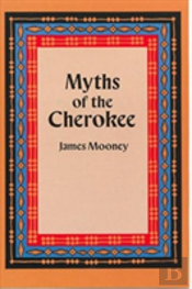 Myths Of The Cherokee