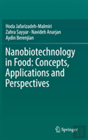 Nanobiotechnology In Food: Concepts, Applications And Perspectives