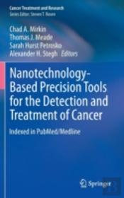 Nanotechnology-Based Precision Tools For The Detection And Treatment Of Cancer
