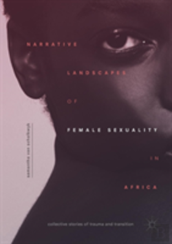 Bertrand.pt - Narrative Landscapes Of Female Sexuality In Africa