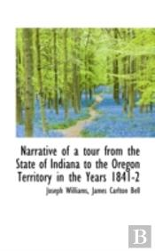 Narrative Of A Tour From The State Of In