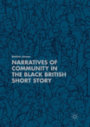 Narratives Of Community In The Black British Short Story