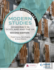 National 4 & 5 Modern Studies: Democracy In Scotland And The Uk: Second Edition