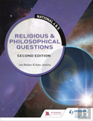 National 4 & 5: Religious & Philosophical Questions: Second Edition