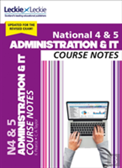 Bertrand.pt - National 4/5 Administration And It Course Notes