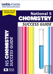 National 5 Chemistry Success Guide