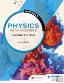 Bertrand.pt - National 5 Physics With Answers: Second Edition