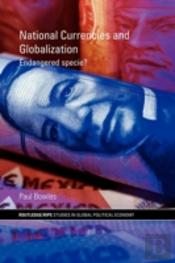 National Currencies And Globalization