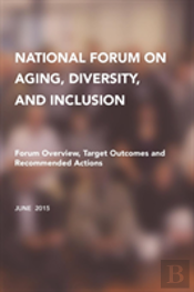 National Forum On Aging, Diversity, And Inclusion