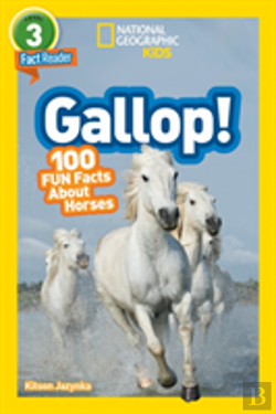 Bertrand.pt - National Geographic Kids Readers: Gallop! 100 Fun Facts About Horses