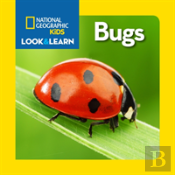 National Geographic Little Kids Look And Learn: Bugs