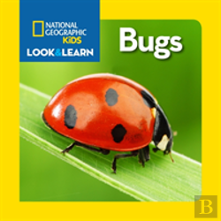 Bertrand.pt - National Geographic Little Kids Look And Learn: Bugs