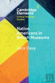 Native Americans In British Museums