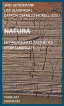 Natura - Environmental Aesthetics After Landscape