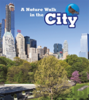 Nature Walk In The City A