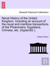 Naval History Of The United Kingdom. Inc