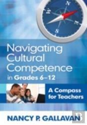 Navigating Cultural Competence In Grades 6-12