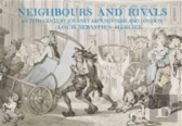 Neighbours And Rivals: Paris And London