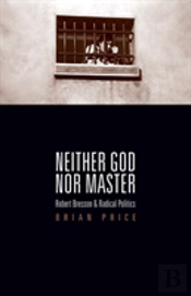 Neither God Nor Master