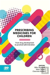 Neonatal And Paediatric Prescribing