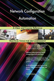 Network Configuration Automation A Clear And Concise Reference