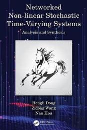 Networked Non-Linear Stochastic Time-Varying Systems