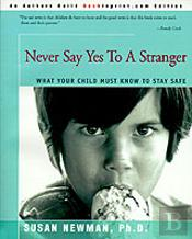 Never Say Yes To A Stranger