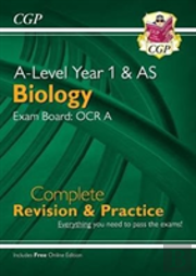 New A-Level Biology For 2018: Ocr A Year 1 & As Complete Revision & Practice With Online Edition