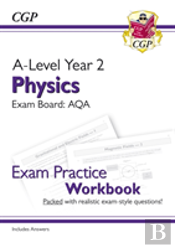 New A-Level Physics For 2018: Aqa Year 2 Exam Practice Workbook - Includes Answers