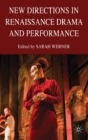 New Directions In Renaissance Drama & Pe