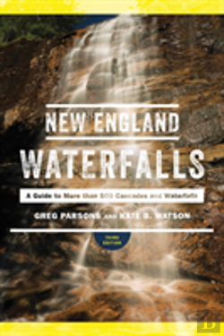 Bertrand.pt - New England Waterfalls - A Guide To More Than 400 Cascades And Waterfalls
