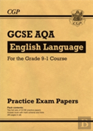New Gcse English Language Aqa Practice Papers - For The Grade 9-1 Course