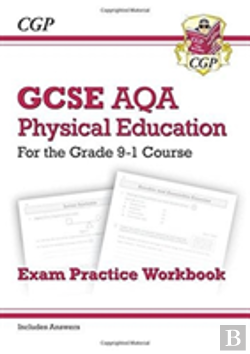 Bertrand.pt - New Gcse Physical Education Aqa Exam Practice Workbook - For The Grade 9-1 Course (Incl Answers)