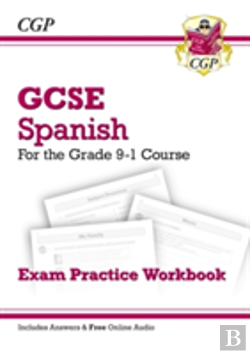 Bertrand.pt - New Gcse Spanish Exam Practice Workbook - For The Grade 9-1 Course (Includes Answers)