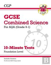 New Grade 9-1 Gcse Combined Science: Aqa 10-Minute Tests (With Answers) - Foundation