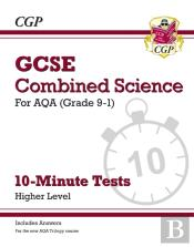 New Grade 9-1 Gcse Combined Science: Aqa 10-Minute Tests (With Answers) - Higher