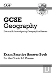 New Grade 9-1 Gcse Geography Edexcel B: Investigating Geographical Issues - Answers (For Workbook)
