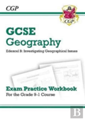 New Grade 9-1 Gcse Geography Edexcel B: Investigating Geographical Issues - Exam Practice Workbook