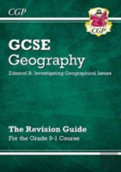 New Grade 9-1 Gcse Geography Edexcel B: Investigating Geographical Issues - Revision Guide