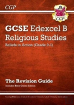 Bertrand.pt - New Grade 9-1 Gcse Religious Studies: Edexcel B Beliefs In Action Revision Guide With Online Edition